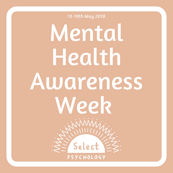 Mental Health Awareness Week 2019 – We're Expanding